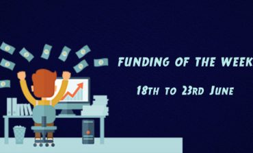 News of the Day: Funding News Of The Week (18th-23rd June)